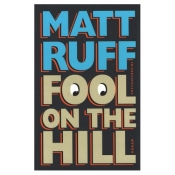 Fool on the Hill. Matt Ruff – review